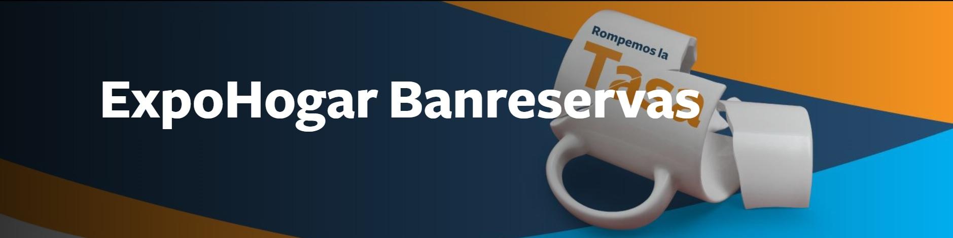 Expo Hogar Banreservas 2019 | Feria hipotecaria Banreservas